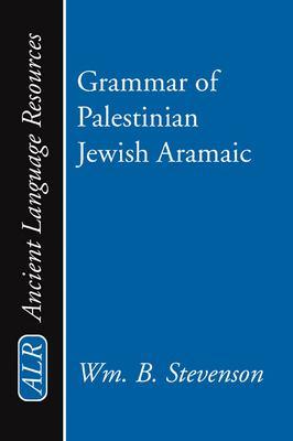 Grammar of Palestinian Jewish Aramaic 9781579102647
