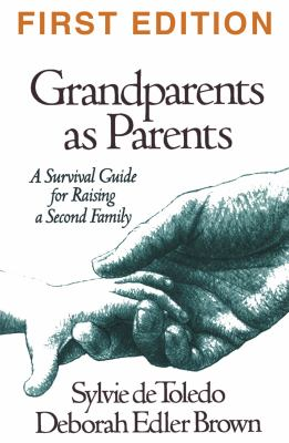 Grandparents as Parents: A Survival Guide for Raising a Second Family 9781572300200
