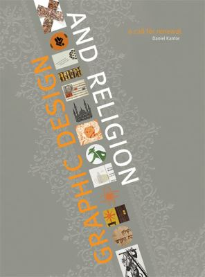 Graphic Design and Religion: A Call for Renewal 9781579996628
