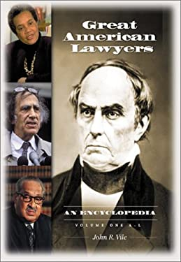Great American Lawyers: An Encyclopedia 9781576072028