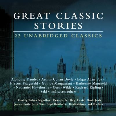 Great Classic Stories: 22 Unabridged Classics 9781572705616