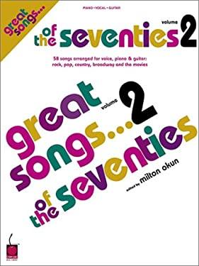 Great Songs of the Seventies - Volume 2 9781575604220