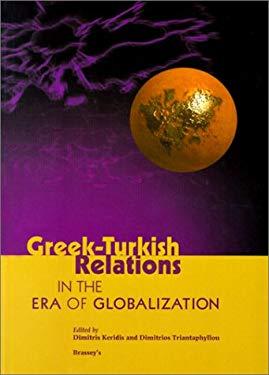 Greek-Turkish Relations: In the Era of Globalization 9781574883121