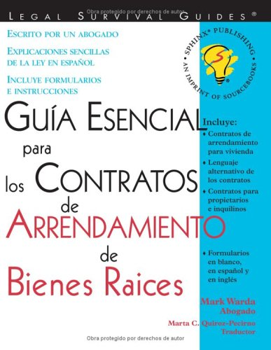Guia Esencial Para Los Contratos de Arrendamiento de Bienes Raices = Essential Guide to Real Estate Leases 9781572482531