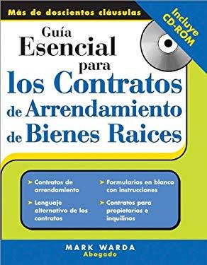 Guia Esencial Para los Contratos de Arrendamiento de Bienes Raices [With CDROM] 9781572486133