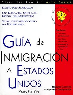 Guia de Inmigracion A Estados Unidos 9781572480872