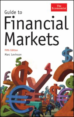 Guide to Financial Markets 9781576603437