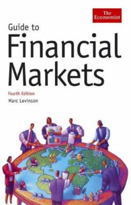 Guide to Financial Markets 9781576602010