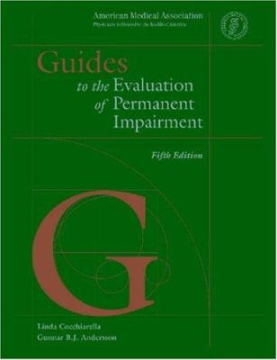 Guides to the Evaluation of Permanent Impairment - 5th Edition