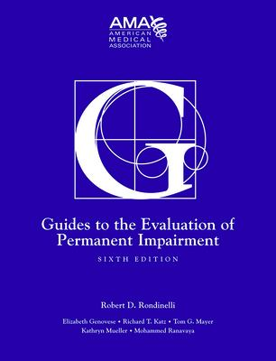 Guides to the Evaluation of Permanent Impairment 9781579478889