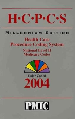 HCPCS 2004 Coder's Choice, Health Care Procedure Coding System, National Level II & Medicare Codes 9781570662966
