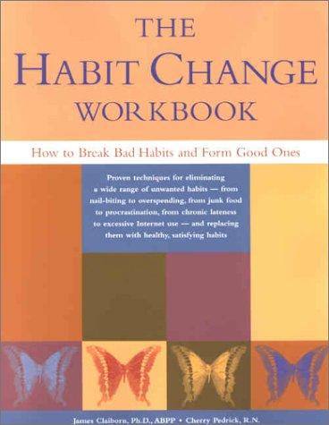 Habit Change Workbook 9781572242630