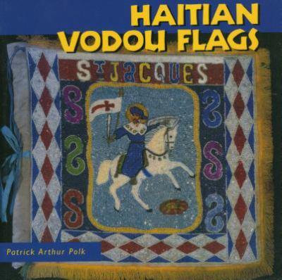 Haitian Vodou Flags 9781578060245