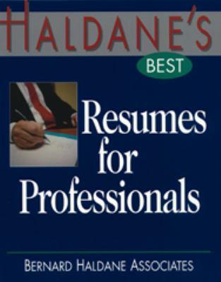 Haldane's Best Resumes for Professionals 9781570231094