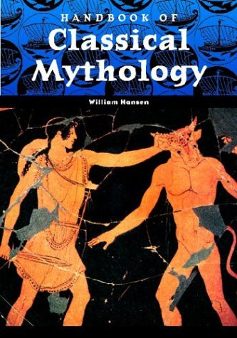 Handbook of Classical Mythology 9781576072264