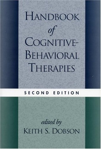 Handbook of Cognitive-Behavioral Therapies, Second Edition 9781572308633