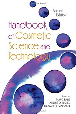 Handbook of Cosmetic Science and Technology 9781574448245