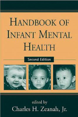 Handbook of Infant Mental Health, Second Edition 9781572305151