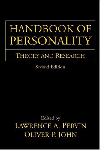 Handbook of Personality, Second Edition: Theory and Research