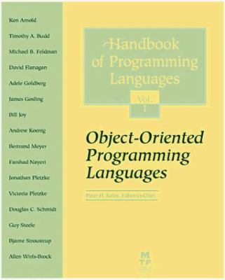 Handbook of Programming Languages Volume 1: Object-Oriented Programming Languages 9781578700080