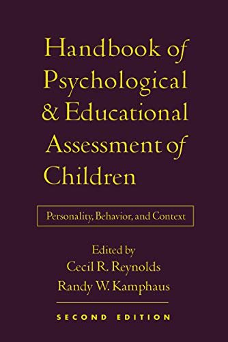 Handbook of Psychological and Educational Assessment of Children, 2/E: Personality, Behavior, and Context 9781572308848
