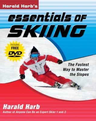 Harald Harb's Essentials of Skiing: The Fastest Way to Master the Slopes [With DVD] 9781578262175