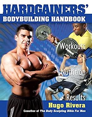 Hardgainers' Bodybuilding Handbook 9781578261864