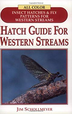 Hatch Guide for Western Streams 9781571881090