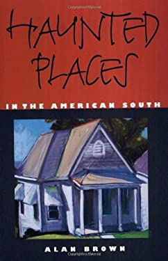 Haunted Places in the American South 9781578064779