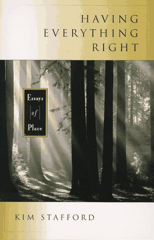 Having Everything Right: Essays of Place 9781570610974