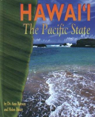 Hawaii the Pacific State 9781573060622