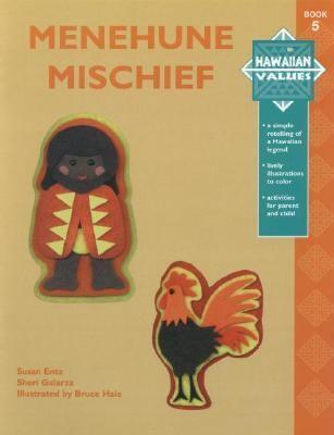Hawaiian Values: Menehune Mischief 9781573060912