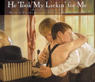 He Took My Lickin' for Me: A Classic Folk Tale 9781570089534