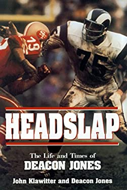 Headslap: The Life and Times of Deacon Jones 9781573920827