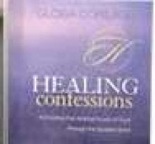 Healing Confessions: Activating the Healing Power of God Through the Spoken Word 9781575627489