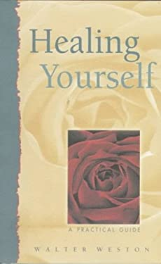 Healing Yourself: A Practical Guide 9781571740915