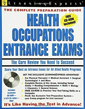Health Occupations Entrance Exam: The Core Review You Need to Succeed [With CDROM]