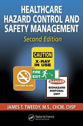 Healthcare Hazard Control and Safety Management 9781574443066