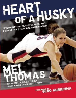 Heart of a Husky: Determination, Perseverance, and a Quest for a National Championship 9781578604418