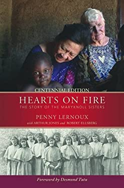 Hearts on Fire: The Story of the Maryknoll Sisters 9781570759345