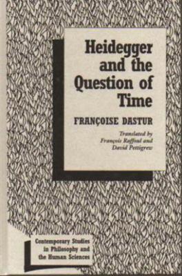 Heidegger & the Question of Time 9781573923958