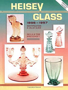 Heisey Glass 1896-1957 Identification and Value Guide 9781574322330