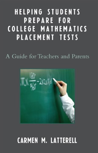 Helping Students Prepare for College Mathematics Placement Tests: A Guide for Teachers and Parents 9781578866557