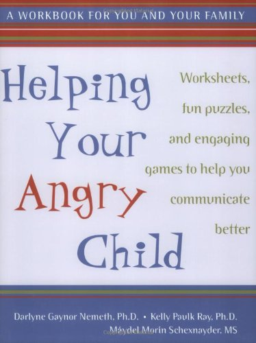 Helping Your Angry Child 9781572243125