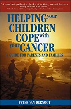 Helping Your Children Cope with Your Cancer: A Guide for Parents and Families 9781578261055