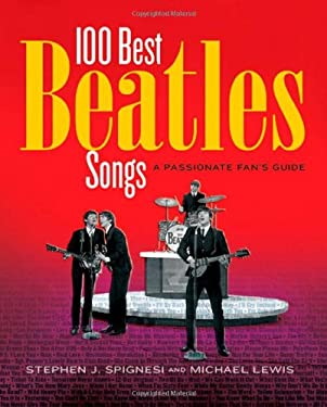 Here, There, and Everywhere: The 100 Best Beatles Songs 9781579123697