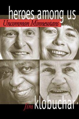 Heroes Among Us: Uncommon Minnesotans