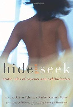 Hide and Seek: Erotic Tales of Voyeurs and Exhibitionists 9781573444194