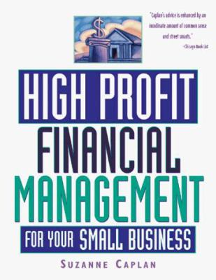 High Profit Financial Management for Your Small Business 9781574101287