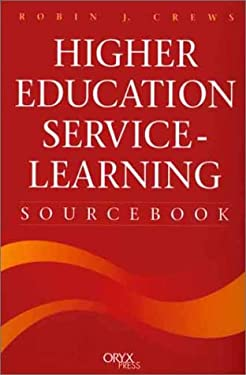 Higher Education Service-Learning Sourcebook 9781573562539